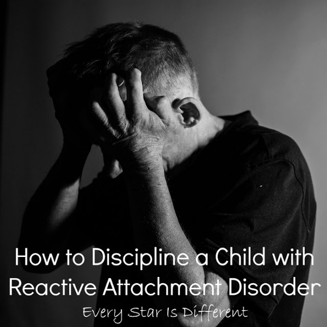 How to Discipline a Child with Reactive Attachment Disorder