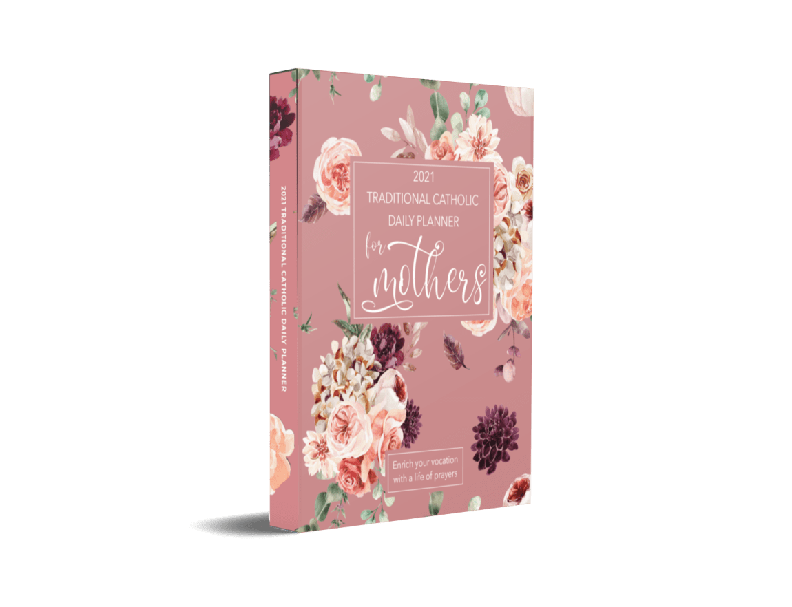 2021 Traditional Catholic Daily Planner for Mothers, Prayer Journal for Mothers