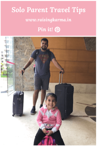 Solo Parent Travel Tips | Raising Karma