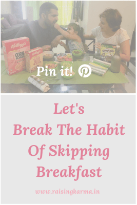 Break The Habit Of Skipping Breakfast | Raising Karma