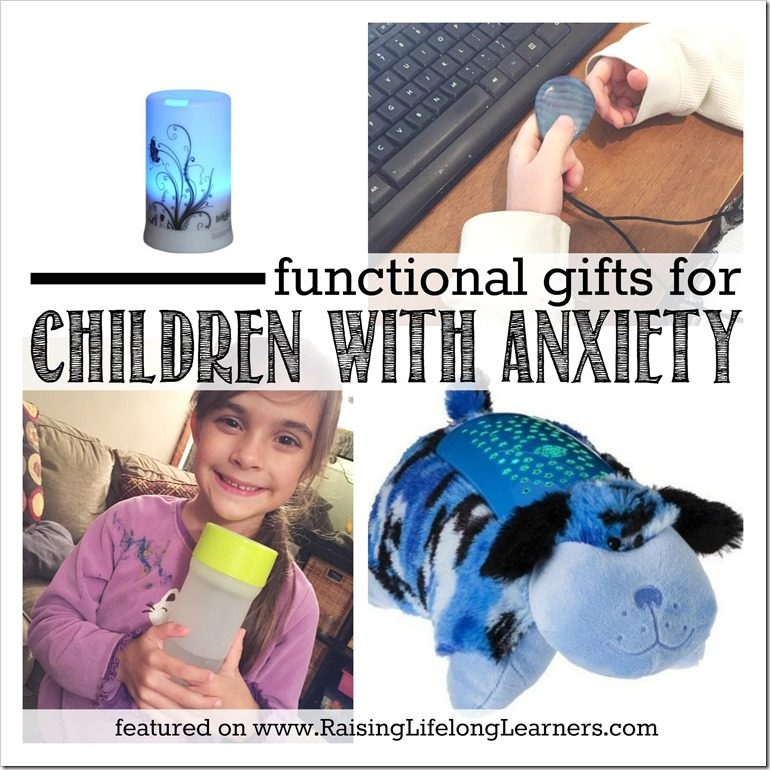 Functional Gifts for Children with Anxiety