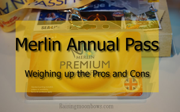 Merlin Annual Pass Weighing up the pros and cons