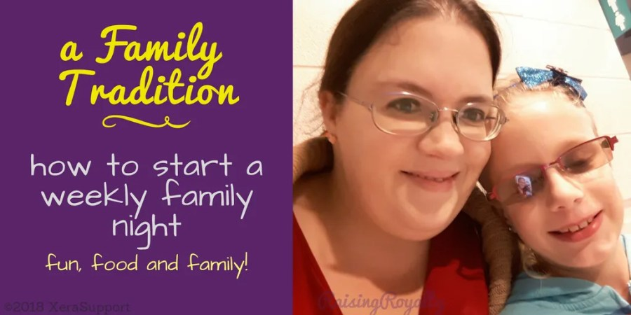 A Family Tradition: How to start a weekly family night.