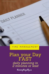 Plan your Day fast. Daily planning in 2 minutes or less.