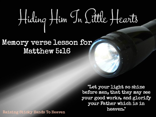 Hiding Him In Little Hearts - Verse 17 - Matthew 5:16