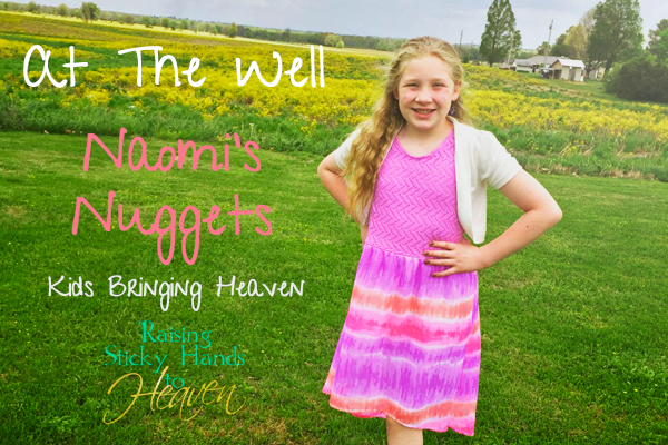 Naomi's Nuggets- AT THE WELL