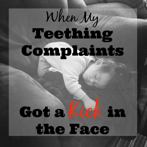 Teething complaints