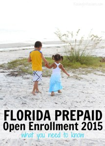 Florida Prepaid Open Enrollment 2015 | What You Need to Know