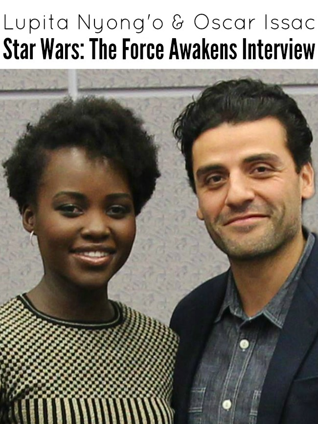 Oscar Issac and Lupita Nyongo star wars the force awakens interview
