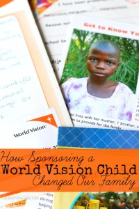 How Sponsoring a World Vision Child Changed My Family