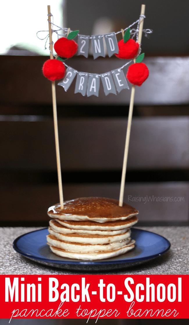 Mini back to school banner pancake topper