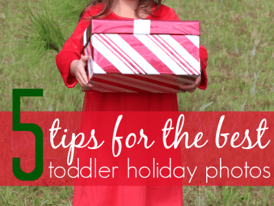 Tips for the best toddler holiday photos