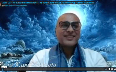 Favorable Neutrality – The Twin Laws of ASK™ Manifesting Further Explained