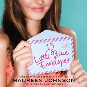 13 Little Blue Envelopes audiobook cover art