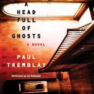 A Head Full of Ghosts audiobook cover art