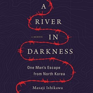 A River in Darkness audiobook cover art