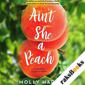 Ain't She a Peach audiobook cover art