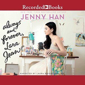 Always and Forever, Lara Jean audiobook cover art
