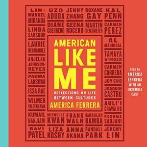 American Like Me audiobook cover art