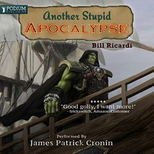 Another Stupid Apocalypse audiobook cover art