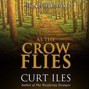As the Crow Flies: The Westport Fight audiobook cover art