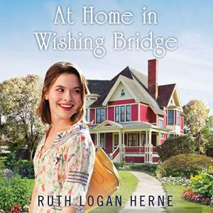 At Home in Wishing Bridge audiobook cover art