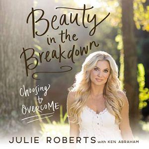 Beauty in the Breakdown audiobook cover art
