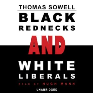 Black Rednecks and White Liberals audiobook cover art