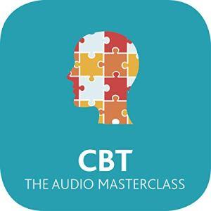 CBT: The Audio Masterclass audiobook cover art