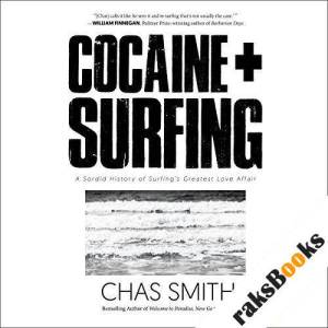 Cocaine + Surfing audiobook cover art