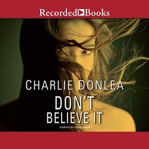 Don't Believe It audiobook cover art
