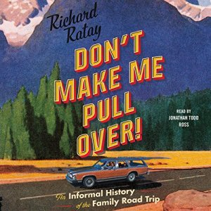 Don't Make Me Pull Over! audiobook cover art