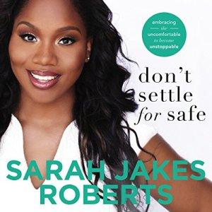 Don't Settle for Safe audiobook cover art