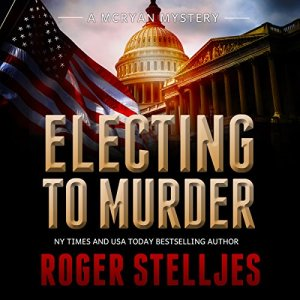 Electing to Murder audiobook cover art