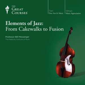 Elements of Jazz: From Cakewalks to Fusion audiobook cover art