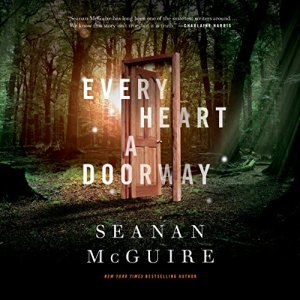 Every Heart a Doorway audiobook cover art