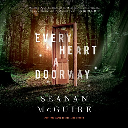 Every Heart a Doorway audiobook cover art