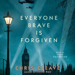 Everyone Brave Is Forgiven audiobook cover art