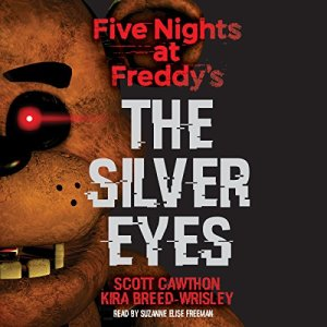 Five Nights at Freddy's: The Silver Eyes audiobook cover art