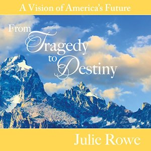 From Tragedy to Destiny: A Vision of America's Future audiobook cover art
