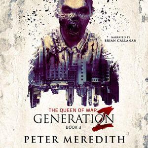 Generation Z: The Queen of War audiobook cover art