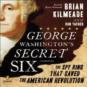 George Washington's Secret Six audiobook cover art