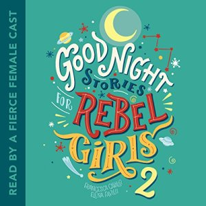Good Night Stories for Rebel Girls 2 audiobook cover art