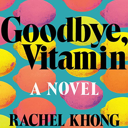 Goodbye, Vitamin audiobook cover art