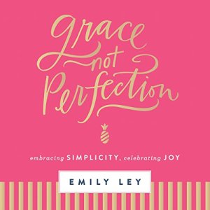 Grace Not Perfection audiobook cover art