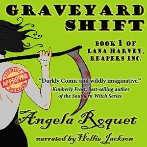 Graveyard Shift (Lana Harvey, Reapers Inc. Book 1) audiobook cover art
