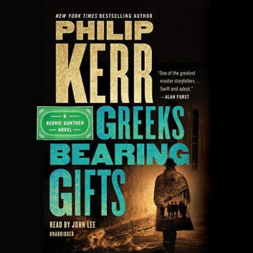Greeks Bearing Gifts audiobook cover art