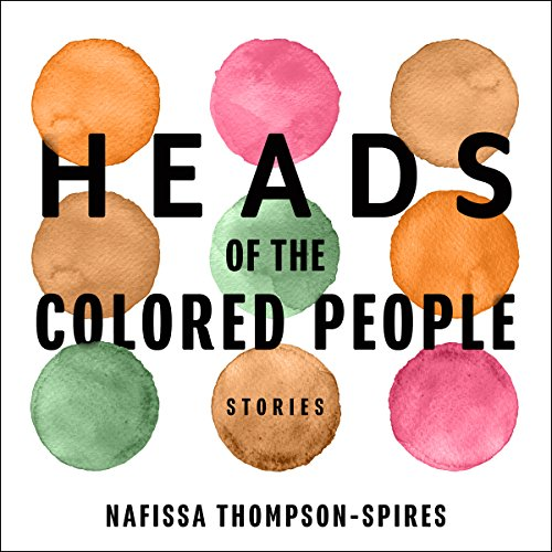 Heads of the Colored People audiobook cover art
