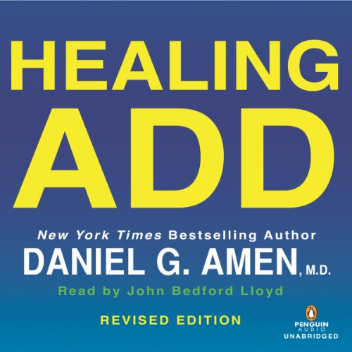 Healing ADD Revised Edition audiobook cover art