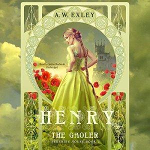 Henry, the Gaoler audiobook cover art